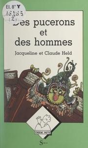 Claude Held et Jacqueline Held - Des pucerons et des hommes.