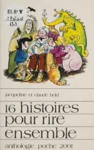 Claude Held et Jacqueline Held - Seize histoires pour rire ensemble.
