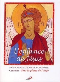 Claude-Hélène Martin - L'enfance de Jésus - Mon carnet d'icônes à colorier.