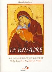 Claude-Hélène Martin - Le Rosaire - Mon album d'icônes à colorier.