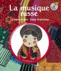 Claude Helft - La musique russe - Emporte-moi, Lissa Ivanovna. 1 CD audio