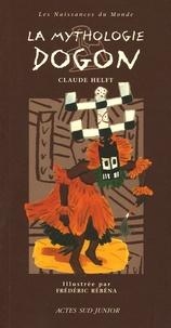 Claude Helft - La mythologie dogon.