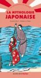 Claude Helft et Karine Le Pabic - La mythologie japonaise.