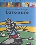 Claude Helft et Chiara Carrer - Mes premières images Larousse.