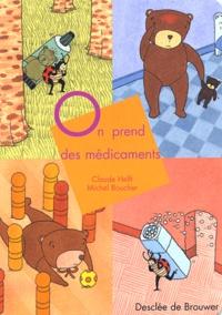 Claude Helft - On prend des médicaments.