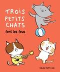 Claude Helft et  Aki - Trois petits chats font les fous.