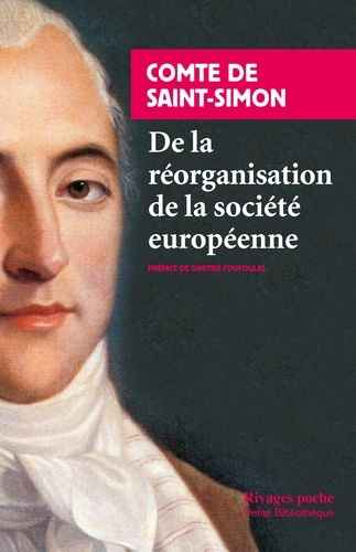 De la réorganisation de la société européenne - Claude Henri de Saint-Simon - Format ePub - 9782743628475 - 6,99 €