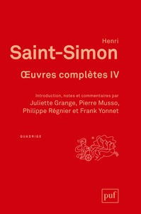Claude-Henri de Saint-Simon et Pierre Musso - Oeuvres complètes - Introduction, notes et commentaires sous la direction de Pierre Musso. Coffret en 4 volumes.
