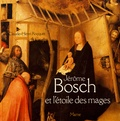 Claude-Henri Rocquet - Jérôme Bosch et l'étoile des mages.