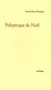 Claude-Henri Rocquet - Polyptyque de Noël.
