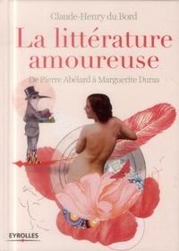 La littérature amoureuse - De Pierre Abélard à Marguerite Duras.pdf