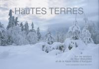 Claude-Henry Perrin - Mémoire des Hautes Terres - Sur les sentiers du Haut-Beaujolais et de la Haute Vallée d'Azergues.