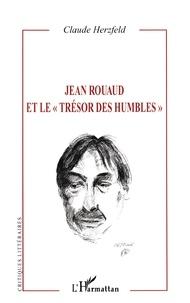 """Claude Herzfeld - Jean Rouaud et le """"trésor des humbles""""."""