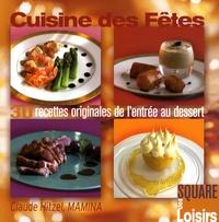 Claude Hitzel - Cuisine des Fêtes - 30 Recettes originales de l'entrée au dessert.