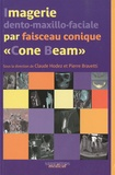 """Claude Hodez et Pierre Bravetti - Imagerie dento-maxillo-faciale par faisceau conique : """"Cone Beam"""" - Journée de Nancy du 13 mars 2010."""