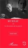 Claude Hodin - Murnau ou Les aventures de la pureté.