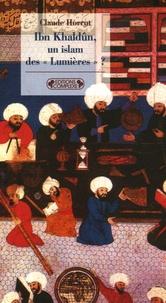 """Claude Horrut - Ibn Khaldûn, un islam des """"Lumières"""" ?."""