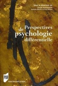 Claude Houssemand et Romain Martin - Perspectives de psychologie différentielle.