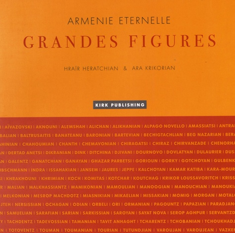 Claude-Hraïr Heratchian et Ara Krikorian - Arménie éternelle - Grandes figures.