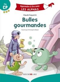 Claude Huguenin et Christophe Billard - Bulles gourmandes - Fin CP.