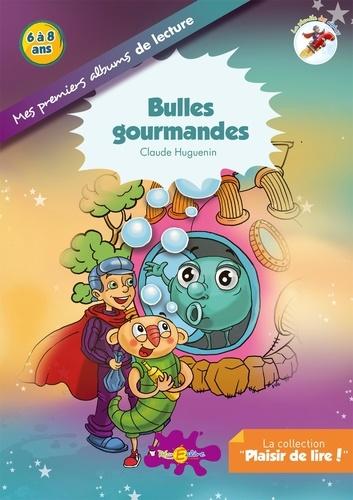 Claude Huguenin - Bulles gourmandes - La planète des Alphas.