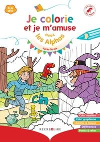 Claude Huguenin et Thomas Tessier - Je colorie et je m'amuse avec les Alphas - Après l'école.