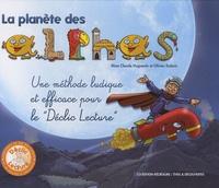 Claude Huguenin et Olivier Dubois - La planète des Alphas. 1 CD audio