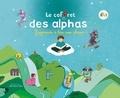 Claude Huguenin - Le coffret des alphas - J'apprends à lire avec plaisir ! Contient : 1 livre, 28 figurines des Alphas, 1 livret, 1 guide pédagogique, 1 poster. 1 DVD + 1 CD audio