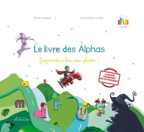 Le livre des Alphas. La méthode de lecture Les Alphas GS-CP  avec 1 DVD + 1 CD audio