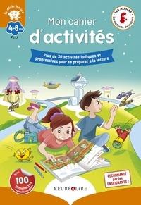Claude Huguenin et Olivier Dubois du Nilac - Mon cahier d'activités déclic lecture.