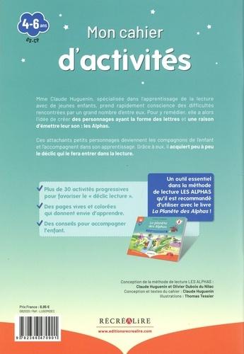 """Mon cahier d'activités des Alphas """"Déclic lecture"""". Plus de 30 activités ludiques et progressives pour se préparer à la lecture"""