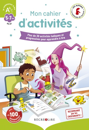 """Mon cahier d'activités des Alphas """"Je commence à lire"""". Plus de 30 activités ludiques et progressives pour apprendre à lire"""