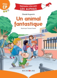 Claude Huguenin et Thomas Tessier - Un animal fantastique - Milieu CP.