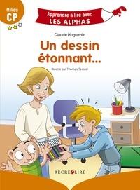 Claude Huguenin et Thomas Tessier - Un dessin étonnant... - Milieu CP.