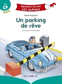 Claude Huguenin et Christophe Billard - Un parking de rêve - Fin CP.