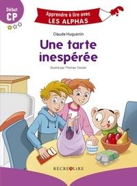 Claude Huguenin et Thomas Tessier - Une tarte inespérée - Début CP.