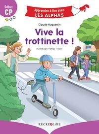 Claude Huguenin et Thomas Tessier - Vive la trottinette ! - Début CP.