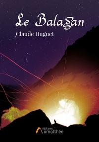 Claude Huguet - Le Balagan.
