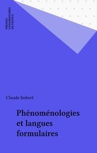 Claude Imbert - Phénoménologies et langues formulaires.