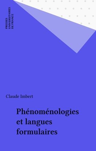 Phénoménologies et langues formulaires