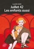 Claude Izner - Juillet 1942 - Les enfants aussi.