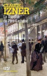 Claude Izner - La disparue du Père-Lachaise.