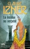 Claude Izner - La femme au serpent.