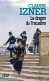 Claude Izner - Le dragon du Trocadéro.