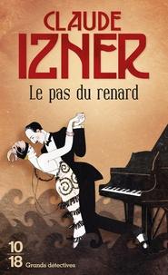Claude Izner - Le pas du renard.