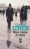 Claude Izner - Minuit, impasse du cadran.