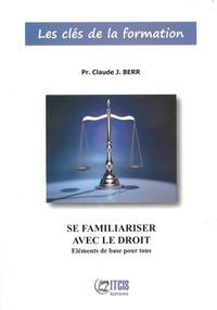 Feriasdhiver.fr Se familiariser avec le droit - Eléments de base pour tous Image