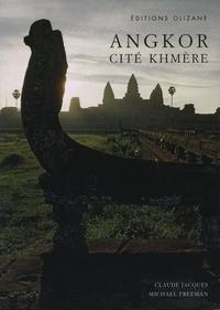 Claude Jacques et Michael Freeman - Angkor - Cité khmère.