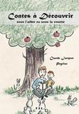 Claude Jacquet et  Peyrine - Contes à découvrir sous l'arbre ou sous la couette.