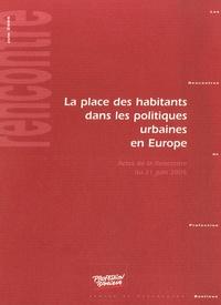 Claude Jacquier et Liliana Padovani - La place des habitants dans les politiques urbaines en europe.
